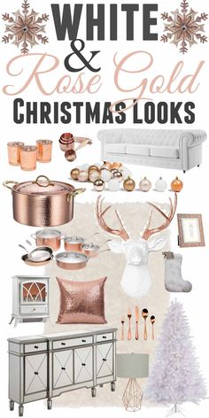 White and Gold Christmas Looks Shoping Guide-www.themountainviewcottage.net-Rose gold- and White- Christmas Decorating Ideas
