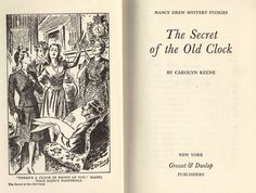 """First Page and Interior Illustration for Nancy Drew """"The Secret of the Old Clock"""" Nancy Drew Mystery Stories, Nancy Drew Mysteries, Josie And The Pussycats, Betty And Veronica, Betty White, Old Clocks, Book Illustrations, Old Toys, Vintage Books"""