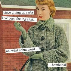carbs - that would be me