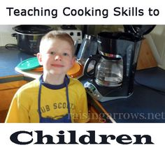 Teaching Cooking Skills to Children...excellent and detailed list by age.