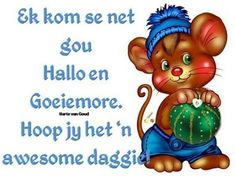 Sleep Quotes, Afrikaanse Quotes, Goeie More, Nighty Night, Godly Man, Good Morning Quotes, Happy Friday, Bowser, Funny Cats