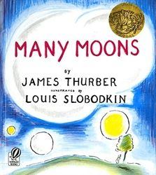 "Many Moons by James Thurber and illustrated by Louis Slobodkin won the 1944 Caldecott for its brilliant illustrations and silly story. Princess Lenore has fallen ill of ""a surfeit of raspberry tarts,"" and will only get well again if she can have the moon. But can she get the moon? In true Thurber style, this story will make both kids and adults laugh out loud. We give it an eager five stars!"