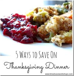 5 Ways to Save on Thanksgiving Dinner on www.time2saveworkshops.com