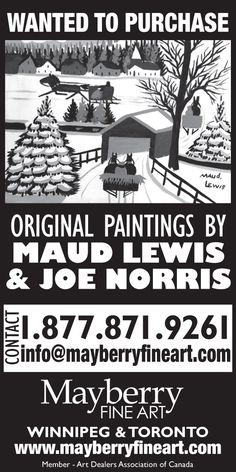 Wanted to purchase Maude Lewis paintings. Contact us at info Maud Lewis, Original Paintings, Fine Art, The Originals, Movie Posters, Film Poster, Visual Arts, Billboard, Film Posters