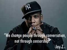 Censorship Quotes Jay Z                                                                                                                                                                                 More