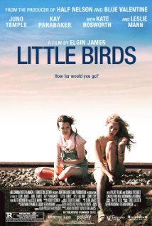 Lily and Alison face a life-changing event after they leave their Salton Sea home and follow the boys they meet back to Los Angeles in 'Little Birds', starring Juno Temple, Kay Panabaker, Kate Bosworth, and Leslie Mann.