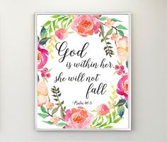 Psalm 46:5, God Is Within Her She Will Not Fall, Christian Decor, Christian Wall Art, Bible Verse Print, Christian Gifts, Scripture Art by MintCherries on Etsy https://www.etsy.com/listing/272244470/psalm-465-god-is-within-her-she-will-not