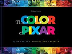 The Color of Pixar Chronicle Books