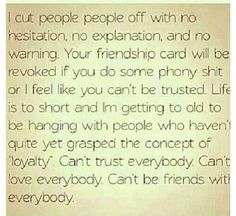 Can't be friends with everybody. Sad truth.