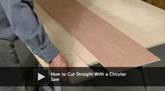 DIY video: How to Cut Straight with a Circular Saw.