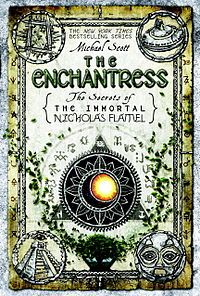 The Enchantress: The Secrets of the Immortal Nicholas Flamel, Book 6