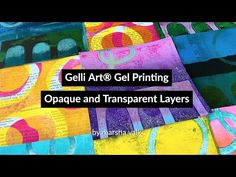 Gelli Arts® Gel Printing Opaque + Transparent Layers by Marsha Valk - printmaking Mixed Media Techniques, Art Journal Techniques, Gelli Plate Printing, Printing Press, Gel Press, Gelli Arts, Free Printable Art, Plate Art, Stencil Painting