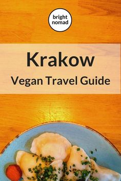 Krakow is a wonderful city for vegans and vegetarians. From Polish traditional cuisine with a vegan twist to plant based fast food, Krakow has so many vegan and vegan-friendly places to eat.    #vegan #travel #vegetarain #traveltips #restaurants #Krakow #Poland #polish #europe #veganfood #trip #holiday #vacation