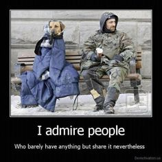 I admire people, and kindness I admire most. It leads to good:)