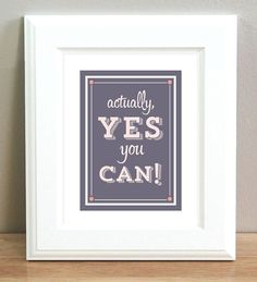 Yes You Can Motivational Wall art 85 X 11 Pick by HoneyBunnyStudio, $20.00