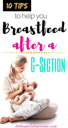 Breastfeeding after a c-section! Breastfeeding after a cesarean section can be different from a regular delivery. Here are breastfeeding tips to help you get through the first few weeks as a new mom while recovering from a c-section! - Pregnacy and moms Breastfeeding After C Section, Breastfeeding And Pumping, Breastfeeding Problems, Breastfeeding Support, Breastfeeding Positions Newborn, Lamaze Classes, Baby Kicking, Thing 1, After Baby