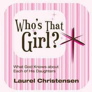 Who's That Girl: What God Knows About Each of His Daughters (MP3 Download)