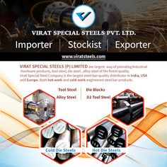 India's Largest Steels Stockiest, Importer and Supplier of HSS Steel, Hot Work Steel,Cold Work Steel & Plastic Mould Steel. Steel Bar, Tool Steel, Steel Grades, Steel Suppliers, Steel Companies, Industrial Hardware, Work Tools, Plastic Molds, Cold