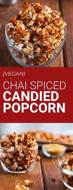 Vegan chai spiced popcorn is sweetened with agave and spiced with cinnamon, cardamom and allspice. #popcorn #popcornrecipe #veganbaking