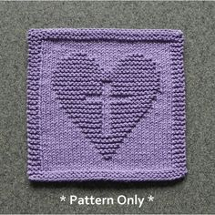 Christian Cross in Heart knitting pattern by Aunt Susan's Closet. Dishcloth Knitting Patterns, Knit Dishcloth, Knit Patterns, Free Knitting, Stitch Patterns, Crochet Baby Pants, Purl Stitch, Garter Stitch, Cat Lover Gifts
