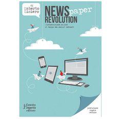 News(paper) Revolution, il libro sull'informazione online al tempo dei social network. Un saggio sulle modalità di approccio dei quotidiani alla Rete, su alcuni dei tratti distintivi del Web (multimedialità, ipertestualità, interattività…) e sul modo con il quale questi vengano sfruttati per diffondere le notizie.