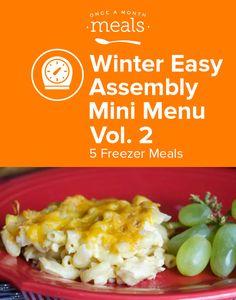 Winter Easy Assembly Mini Menu Vol. 2 via @onceamonthmeals