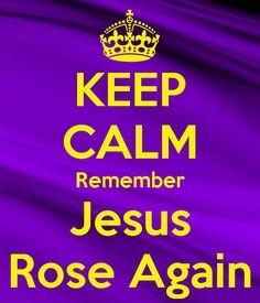 Amen! JESUS Rose Again!