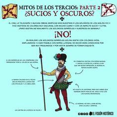 Mitos de los Tercios,parte 2: La ropa de los soldados. - EL FISGÓN HISTÓRICO, Spanish War, Curiosity, Old World, 18th Century, Mythology, Revolution, Culture, Education, Learning