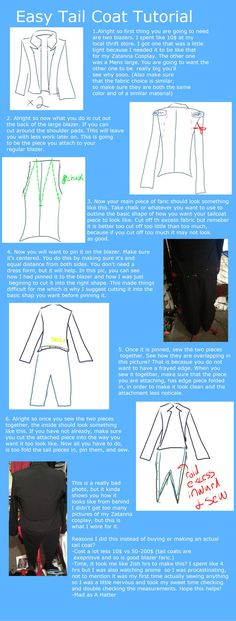 Hello! This is how I went about making my Tail Coat for Zatanna as I am broke and have very little sewing experience. If you have any questions please let me know. (Also I apologize if there are an...