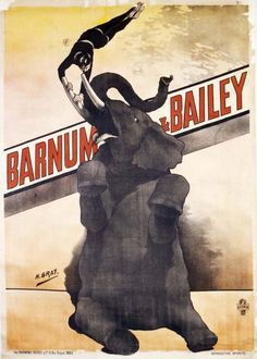 Barnum and Bailey Circus Poster, French. Acrobatics on top of dancing elephant tusk.