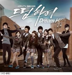 Dream High! This has to be my fave drama of all time!! I know every song every episode every heartbreak every celebrity lol everyone in this drama is sexy haha