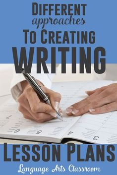 Stuck on creating writing lesson plans? If you teach writing, here are different approaches to making a plan.