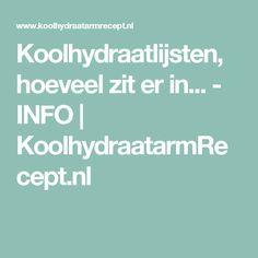 Koolhydraatlijsten, hoeveel zit er in... - INFO   KoolhydraatarmRecept.nl