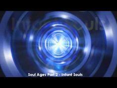 Soul Ages - PART 2 -  Infant soulsसु❤️☀️