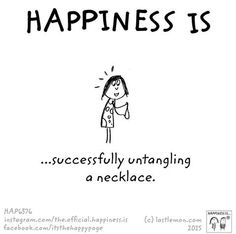 Happiness is......I remember when both of my girls would bring me a handful of necklaces.