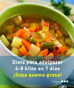 Dieta para adelgazar 4-8  kilos en 7 días. Sopa quema grasa. #dieta #adelgazar #bajardepeso #perderpeso #sopa #receta