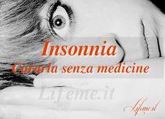 lifeme: #INSONNIA LA #MEDITAZIONE PUÒ AIUTARTI A CURARLA SENZA MEDICINE, CON ESERCIZIO #YOGA