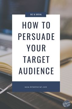 Persuasive writing and presentations don't have to be hard. Learn how to persuade your target audience for webinars, work presentations, and more!