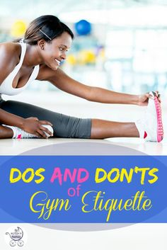 New to the gym and worried about getting something wrong? These dos and don'ts will help you feel more comfortable in your new environment! | via @FitBottomedGirl