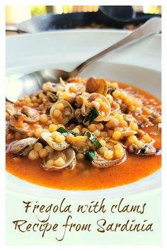 If you have ever been to Sardinia, you may have come across this delicious seafood dish. Fregola with clams is probably the most well-known Sardinian seafood pasta recipe. It's pretty easy to make with just a few ingredients! A really authentic Italian pasta recipe! #fregola #pasta #seafood #seafoodpasta #clams #vongole #Mediterraneanfood #Italianpasta #pastarecipe #Italianrecipe #authenticitalianpasta @thepastaproject Clam Recipes, Seafood Pasta Recipes, Seafood Dishes, Pasta Dishes, Fish Recipes, Gourmet Recipes, Healthy Recipes, Dinner Recipes, Italian Pasta Recipes Authentic