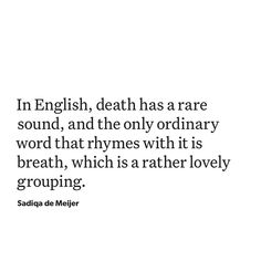 """Poetry Foundation on Instagram: """"A quote from """"The Ebbing Language"""" by Sadiqa de Meijer in the September issue of POETRY. Read the full prose piece at poetrymagazine.org…"""" Quotes And Notes, Poem Quotes, Words Quotes, Wise Words, Life Quotes, Poems, Sayings, Qoutes, Pretty Words"""