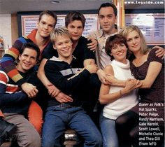 queer as folk family I bet you could easily draw a line from the debut of this show to where we are today in the push for gay civil rights. But at the same time, it's really impossible to fully measure what an impact this show had.