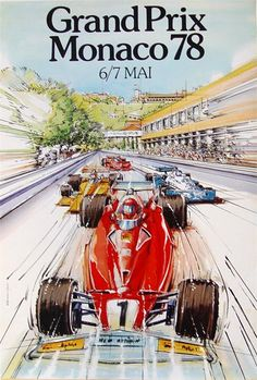 Grand Prix de Monaco Historique 2018 : a new dimension ! The next Grand Prix de Monaco Historique will [. Car Posters, Poster S, Travel Posters, E Motor, Monaco Grand Prix, Racing Events, Classic Motors, Car Advertising, Automotive Art