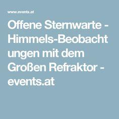 Offene Sternwarte - Himmels-Beobachtungen mit dem Großen Refraktor - events.at