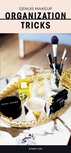 7 beyond GENIUS makeup organization tricks you can use to declutter your collection. // #Makeup #Tips