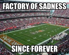 Factory of Sadness Browns Memes, Browns Fans, Are You Not Entertained, Concert Tickets, National Football League, Cleveland Browns, Team Names, Buckeyes, Event Calendar
