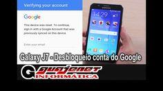 Galaxy J7 - Remover conta do Google sem cabo OTG