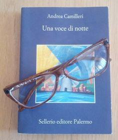 """""""Una voce di notte"""", di Andrea Camilleri (Sellerio editore Palermo)"""