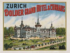 For Sale on - Jacques Gross: 'Grand Hotel, Zurich' Original, and early Swiss advertising poster, printed to advertise the opening of the 'Dolder Grand Hotel & Curhaus', Vintage Luggage, Vintage Travel Posters, Hotel S, Grand Hotel, Zurich, Advertising Poster, Ads, Swiss Travel, Train Posters