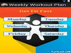 Weekly Home Workout Plan  Android App - playslack.com , In an ideal world, you'd already be working out and eating right on a regular basis.But in real life?Long hours at work, cocktail dates and packets of Easy Mac thwart even the best intentions.Follow this easy workout plan to stay in shape and healthly.